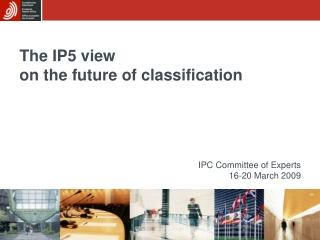 The IP5 view  on the future of classification
