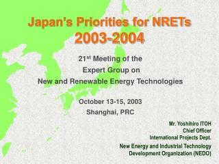 Japan's Priorities for NRETs  2003-2004