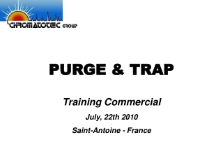 PURGE & TRAP
