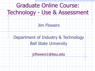 Graduate Online Course: Technology - Use & Assessment