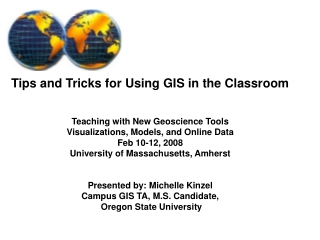 Tips and Tricks for Using GIS in the Classroom Teaching with New Geoscience Tools