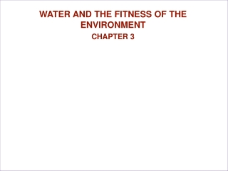 WATER AND THE FITNESS OF THE ENVIRONMENT CHAPTER 3