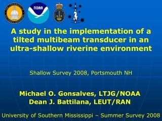 Michael O. Gonsalves, LTJG/NOAA Dean J. Battilana, LEUT/RAN