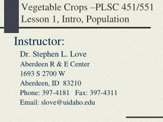 Vegetable Crops –PLSC 451/551 Lesson 1, Intro, Population