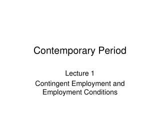 Contemporary Period