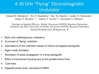 "A 30 GHz ""Flying"" Electromagnetic Undulator"