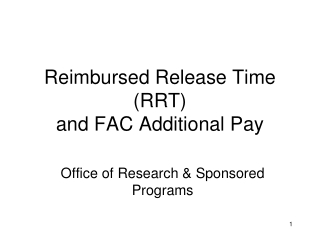 Reimbursed Release Time (RRT) and FAC Additional Pay