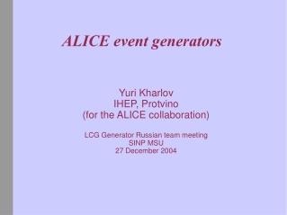 ALICE event generators