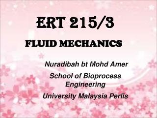 Nuradibah bt Mohd Amer School of Bioprocess Engineering University Malaysia Perlis