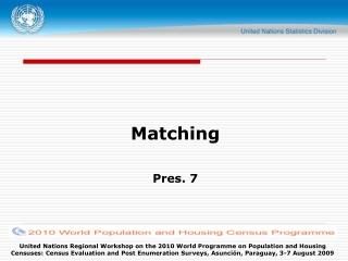 Matching Pres. 7