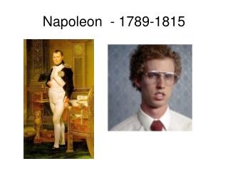 Napoleon  - 1789-1815