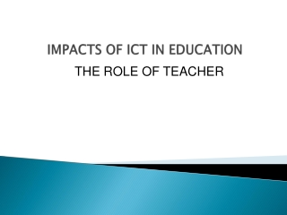 IMPACTS OF ICT IN EDUCATION