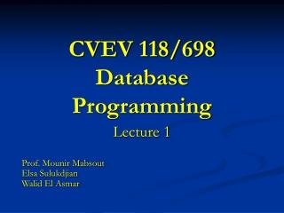 CVEV 118/698 Database Programming