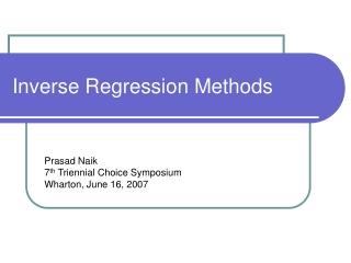 Inverse Regression Methods