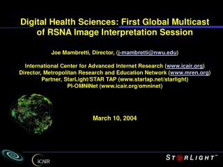 Digital Health Sciences: First Global Multicast of RSNA Image Interpretation Session