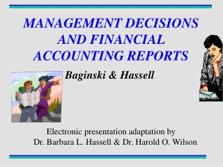 MANAGEMENT DECISIONS AND FINANCIAL ACCOUNTING REPORTS