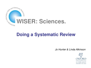 WISER: Sciences. Doing a Systematic Review