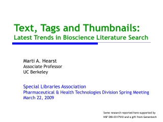 Text, Tags and Thumbnails: Latest Trends in Bioscience Literature Search