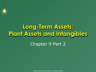 Long-Term Assets:  Plant Assets and Intangibles