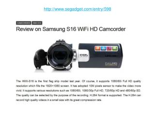 Review on Samsung S16 WiFi HD Camcorder