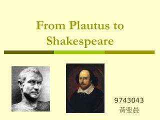 From Plautus to Shakespeare