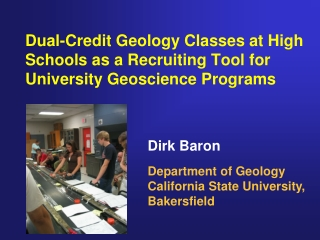 Dirk Baron Department of Geology California State University,  Bakersfield