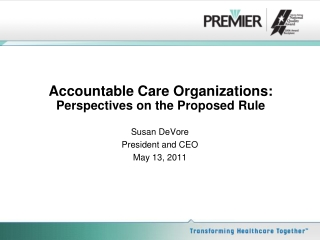 Accountable Care Organizations: Perspectives on the Proposed Rule
