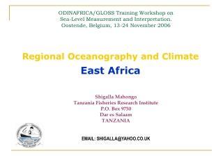 Shigalla Mahongo Tanzania Fisheries Research Institute P.O. Box 9750 Dar es Salaam TANZANIA