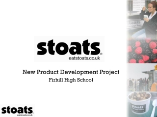 New Product Development Project Firhill High School