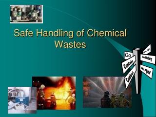 Safe Handling of Chemical Wastes