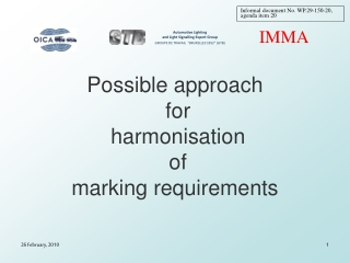 Possible approach  for  harmonisation  of  marking requirements
