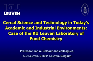 Cereal Science and Technology in Today's Academic and Industrial Environments: