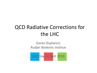 QCD Radiative Corrections for the LHC