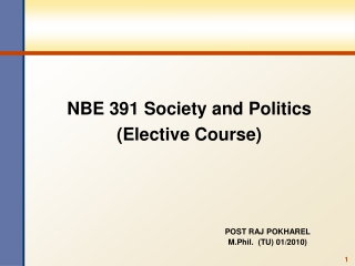 NBE 391 Society and Politics (Elective Course)