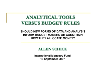 ANALYTICAL TOOLS VERSUS BUDGET RULES