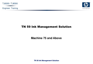 TN 59 Ink Management Solution