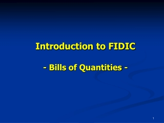 Introduction to FIDIC - Bills of Quantities -