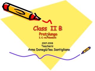 Class  II B  Pratolungo I. C. via Palombini