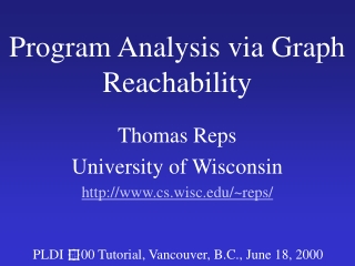 Program Analysis via Graph Reachability