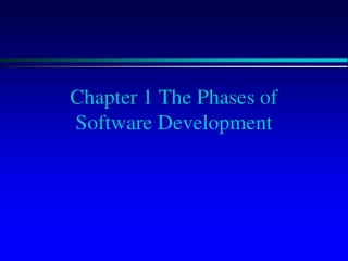 Chapter 1 The Phases of Software Development
