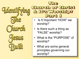 """Is It Important """"HOW"""" we worship? Is there such a thing as """"FALSE"""" worship?"""