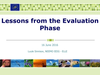 Lessons from the Evaluation Phase