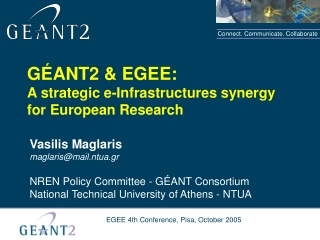 G É ANT2  &  EGEE: A strategic e-Infrastructures synergy for European Research