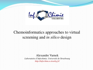 Chemoinformatics approaches to virtual screening and  in silico  design