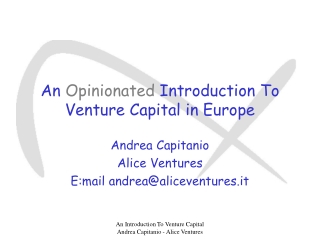 An  Opinionated  Introduction To  Venture Capital in Europe