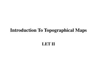 Introduction To Topographical Maps