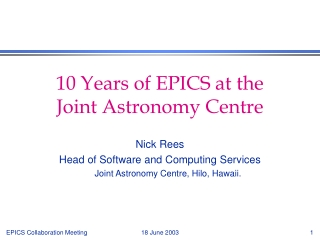 10 Years of EPICS at the  Joint Astronomy Centre