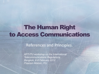 The Human Right  to Access  Communications