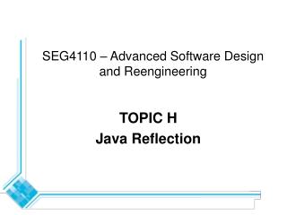 SEG4110 – Advanced Software Design and Reengineering
