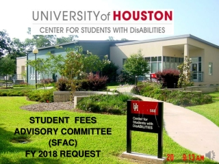 STUDENT  FEES  ADVISORY COMMITTEE  (SFAC) FY 2018 REQUEST